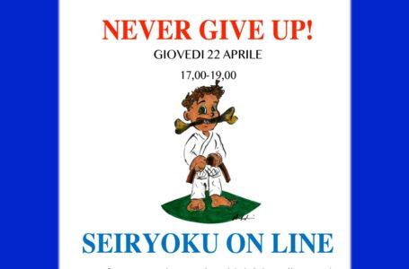 NEVER GIVE UP! – SEIRYOKU ON LINE